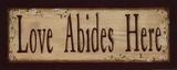 Love Abides Here Posters av Kim Klassen