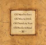 Old Wood To Burn Poster von Stephanie Marrott