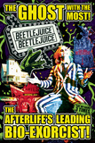 Beetlejuice- The Ghost with the Most Poster