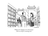 """Pillows for sleeping on are downstairs. These are all for screaming into. - New Yorker Cartoon Premium Giclee Print by Joe Dator"