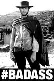 Clint Eastwood- High Plains Badass Affiches