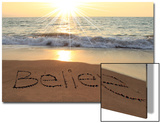 Believe Written In The Sand At The Beach Poster by  Hannamariah