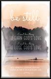 Be Still, Romans 8:30 Plaque Wall Sign
