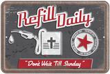 Refill Daily Blechschild