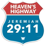 Jeremiah 29:11 Highway Tin Sign