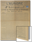 J'Accuse Letter by Emile Zola, Published in L'Aurore, 13th January 1898 Prints