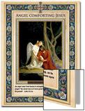 Gethsemane: Angel Comforting Jesus Poster by Carl Bloch