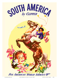 South America by Clipper - Pan American World Airways - Argentinian Gaucho Prints by  Pacifica Island Art