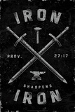 Iron Sharpens Iron (Prov 27:17) Posters