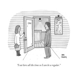 """I eat here all the time so I can be a regular."" - New Yorker Cartoon Premium Giclee Print by Amy Hwang"