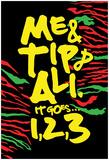 Me, Tip, & Ali - 1, 2, 3 Posters