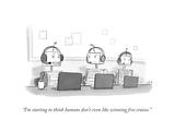 """I'm starting to think humans don't even like winning free cruises."" - New Yorker Cartoon Premium Giclee Print by Jason Adam Katzenstein"