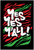 Yes Yes Y-all! Poster
