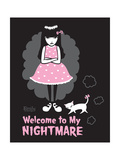 Welcome Nightmare Prints by  Emily the Strange