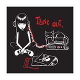Tune Out Prints by  Emily the Strange