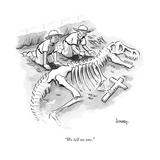 """We tell no one."" - New Yorker Cartoon Regular Giclee Print by Benjamin Schwartz"