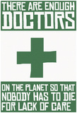 Enough Doctors Posters