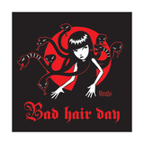 Bad Hair Day Posters by  Emily the Strange