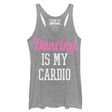 Juniors Tank Top: Dancing Is My Cardio Scoop Neck T-Shirt