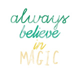 Magical Belief Prints by Jelena Matic