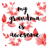 Awesome Grandma Prints by Jelena Matic
