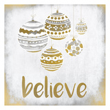 Believe Christmas Posters by Kimberly Allen