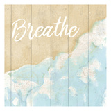 Seaside Breathe Prints by Kimberly Allen