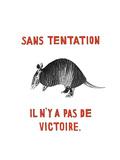 Sans Tentation il n'y a pas de Victoire Premium Giclee Print by Natasha Marie