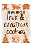 All you Need Poster by Kimberly Allen