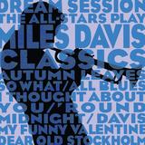 Dream Session: The All-Stars Play Miles Davis Classics (Blue Color Variation) Art