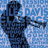 Dream Session: The All-Stars Play Miles Davis Classics (Blue Color Variation) Art