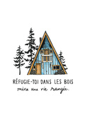 Refuge-toi dans les Bois Premium Giclee Print by Natasha Marie