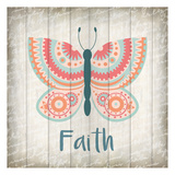 Butterfly Faith Posters by Kimberly Allen