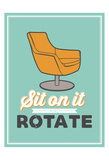 Sit On It Posters by Jace Grey