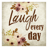 Laugh every Day Prints by Kimberly Allen