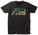Fistful of Dollars- Revolver T-Shirt