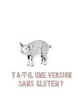 Y a-t-il une version sans gluten Premium Giclee Print by Natasha Marie