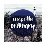 Escape the Ordinary Giclee Print