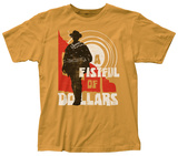 Fistful of Dollars- Sunset T-shirts