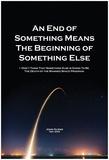 Somethings End Is The Beginning Kunstdrucke