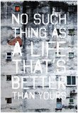 No Such Life That's Better Plakat