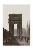 Arch of Trajan, Ancona, Italy Giclee Print by Samuel Prout
