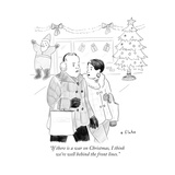 """If there is a war on Christmas, I think we're well behind the front lines - Cartoon Regular Giclee Print by Emily Flake"