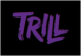 Purple Trill Posters
