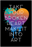 Broken Heart Make Art Poster