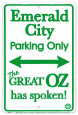 Emerald City Parking Only Tin Sign