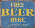 Free Beer Here Pltskylt
