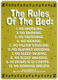 The Rules Of The Bed Tin Sign