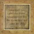 Sometimes God Calms Kunsttryk af Karen Tribett