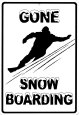 Gone snowboarding Plaque en mtal
